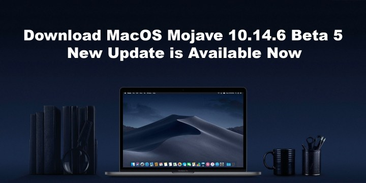 Download MacOS Mojave 10.14.6 Beta 5