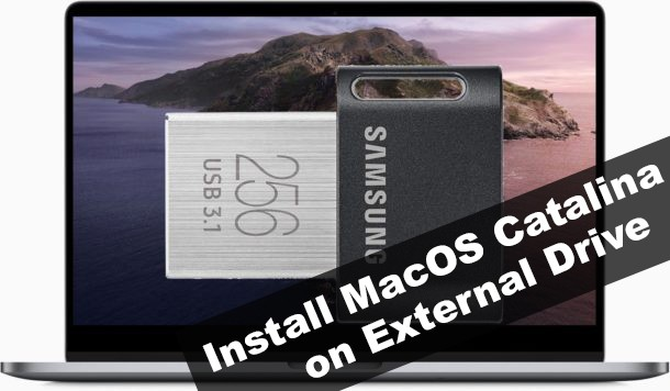 How to Install MacOS Catalina on External Drive using Windows