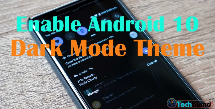 How to Enable Android 10 Dark Mode Theme