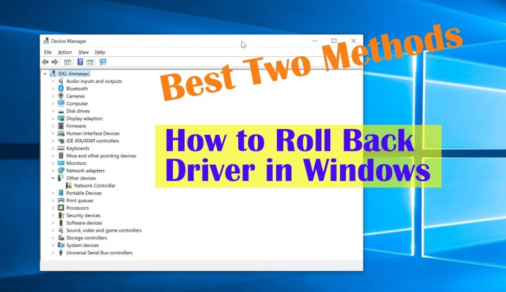 How to Roll Back A Driver in Windows