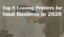 Top 8 Leasing Printers for Small Business in 2020