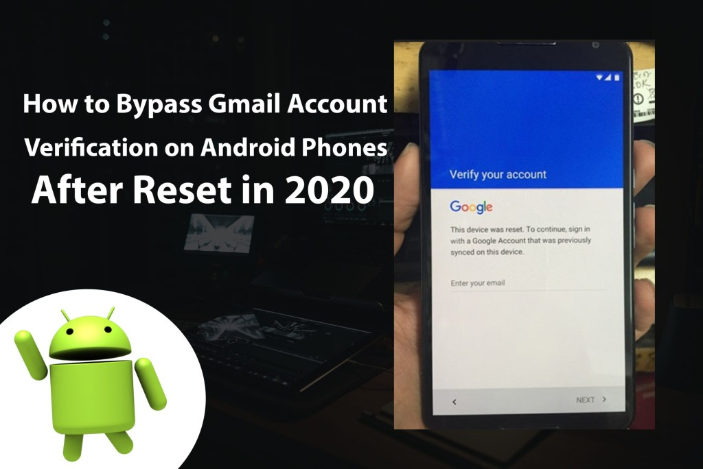 How to Bypass Gmail Account Verification on Android After Reset? in 2020