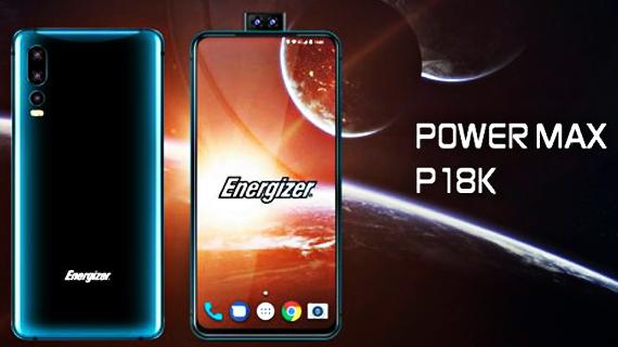 Energizer Power Max P18K Pop: Θα έχει 18.000mAh μπαταρία και διπλή pop-up selfie κάμερα
