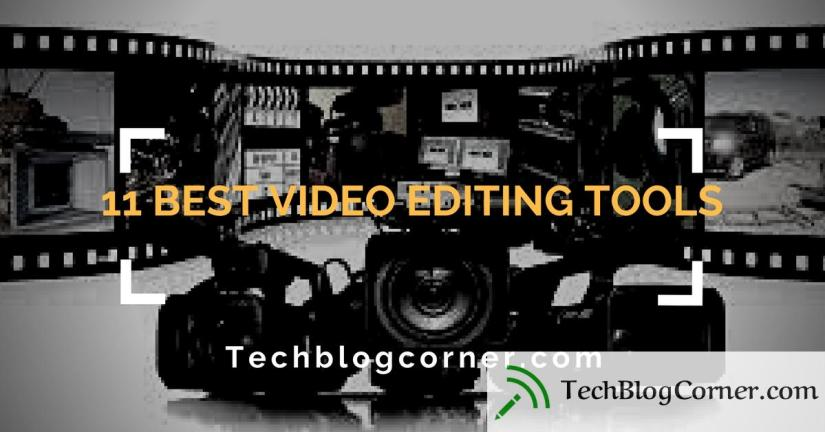 Best Video Editing Tools- techblogcorner