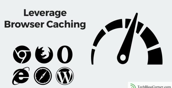 How to leverage browser caching of your website or blog
