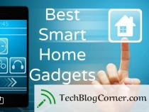 10 Best Smart Home Gadgets that One can Get under $100