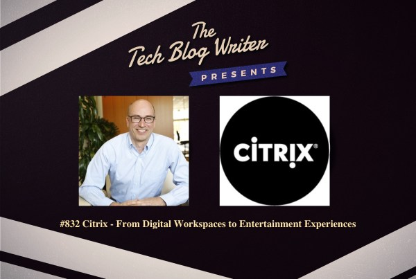 Citrix - Tech Blog Writer Podcast