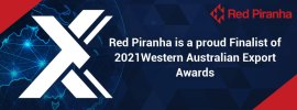 Red Piranha recognised as an Export leader with Two WA Export Award Nominations