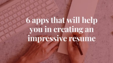 Photo of 6 apps that will help you in creating an impressive resume
