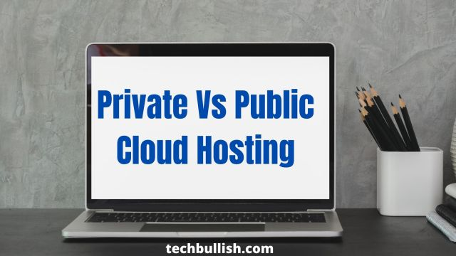private vs public cloud hosting