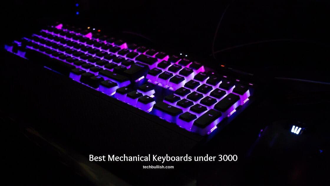 Best-mechanical-keyboard-under-3000-india