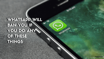 WhatsApp Plus And GBWhatsApp Users Might Get Banned! - Tech