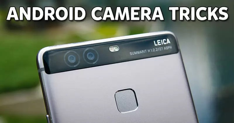 6 Awesome Android Camera Tricks You Should Know