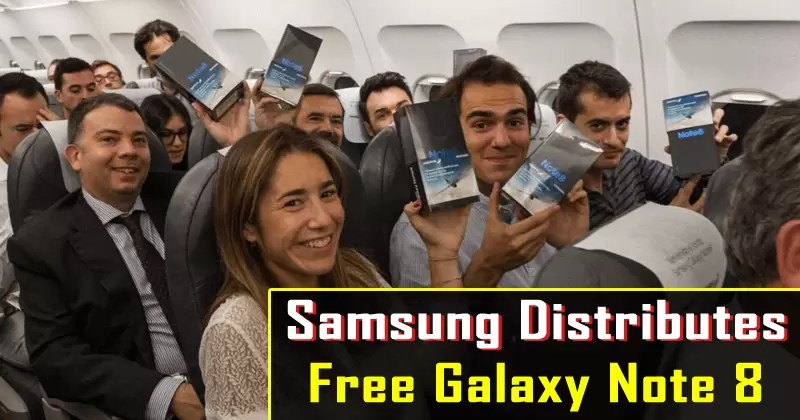 Samsung Gives Away Free Galaxy Note 8 To All 200 Passengers On This Flight