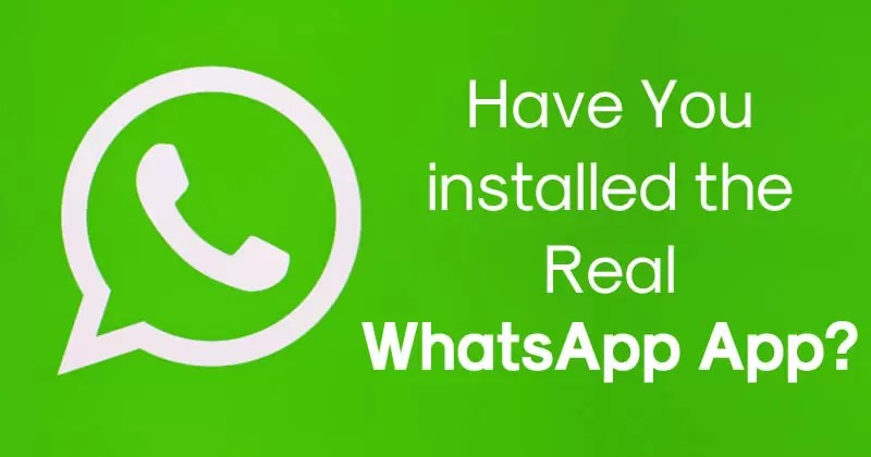 Have You installed the Real WhatsApp App? Fake App Over 1 million downloads Found On Play Store