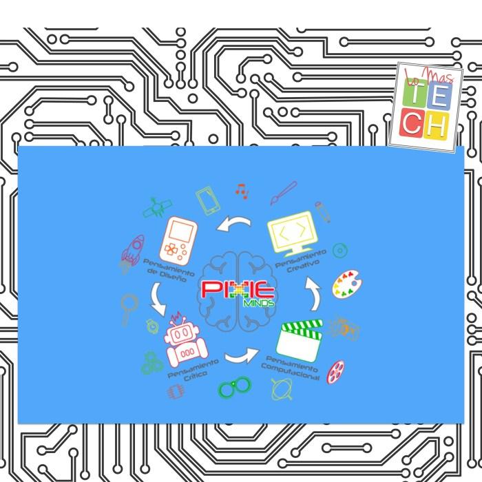 #EdTECH: PixieMinds o como convertir a los niños y jóvenes en creadores de tecnología! #LoMasTECH Ep. 24
