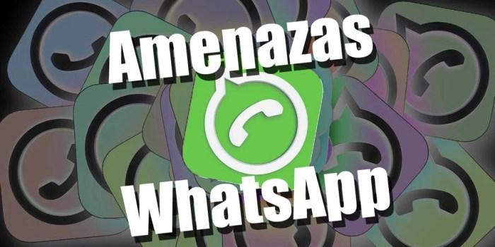¿Qué amenazas pueden estar merodeando en su WhatsApp?