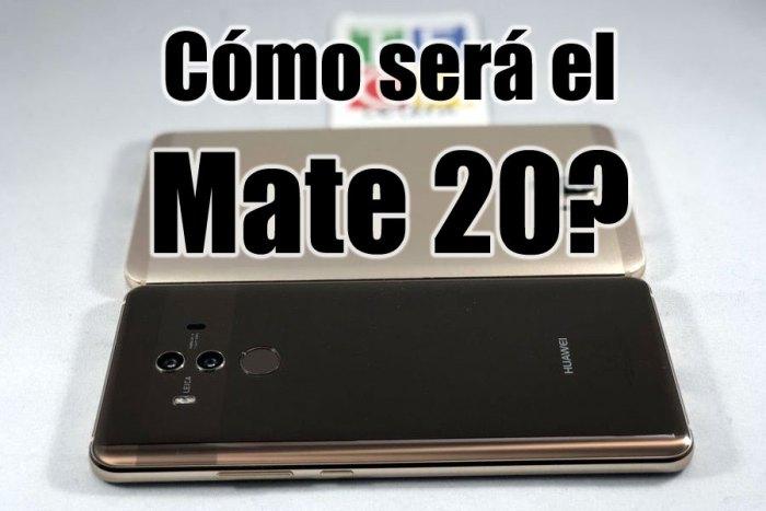 Mate 20 y Mate 20 Pro: adivinando el futuro!