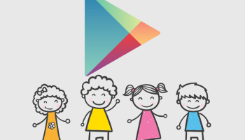 Google Play to soon launch a Kids Section