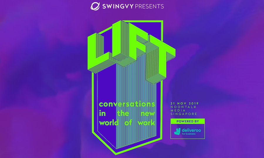 Swingvy and Deliveroo for Business launch LIFT, Singapore's First Platform to Discuss the Future of Work
