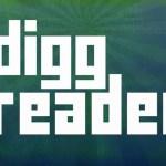 Ο Αντικαταστάτης Της Digg Για Το Google Reader Έρχεται Τον Ιούνιο