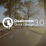 Νέο Qualcomm Quick Charge 3.0, Από 0% Σε 80% Σε Μισή Ώρα