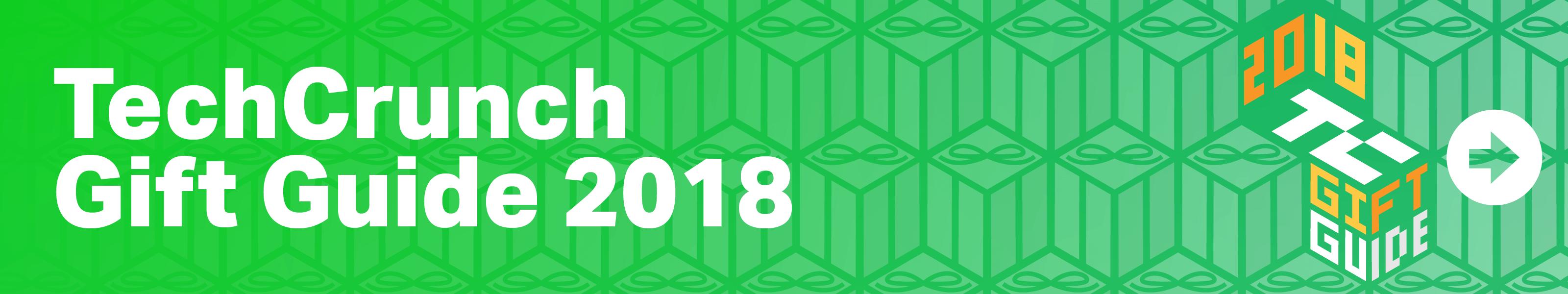 TechCrunch Gift Guide 2018 banner