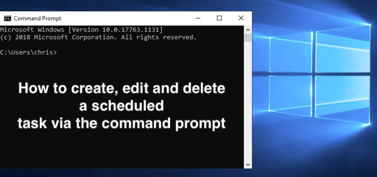 How to create, edit and delete a scheduled task via the command prompt (CMD)  | Learn [Solve IT]