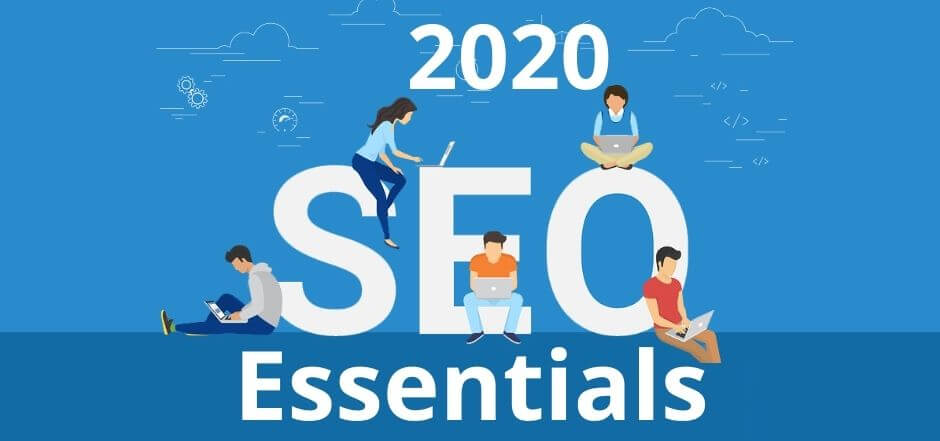 Essentials of SEO in 2020
