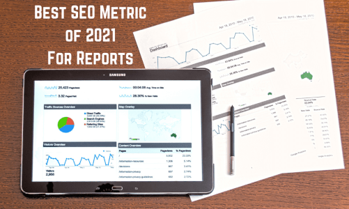 best seo metric 2021 reports