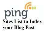 Free Top High PR 7- PR 1 Ping Sites List of 2016