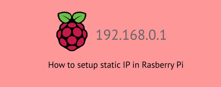 Raspberry Pi static IP