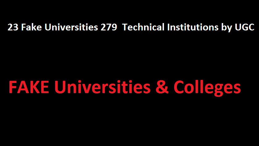 23 universities, 279 technical institutes in India are fake