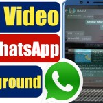 How To Setup Live Video As WhatsApp Background