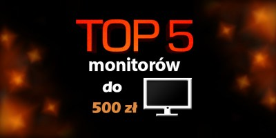 monitor do 500 zł