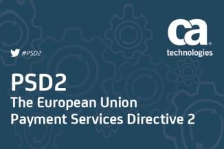 CA Technologies, la direttiva europea PSD 2 e le opportunità di crescita