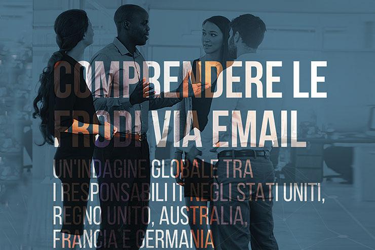 Proofpoint: quanto temono le frodi via email le aziende?