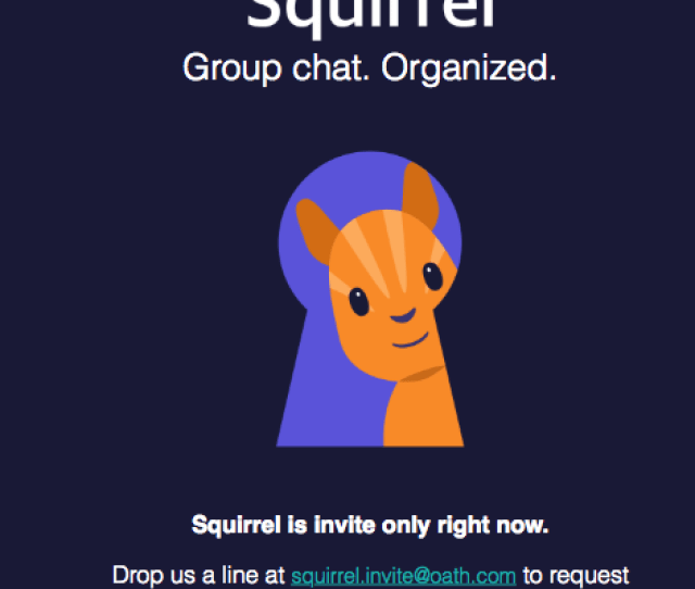 There Is No Direct Replacement For Yahoo Messenger But Yahoo Does Have An App In An Invite Only Beta If You Would Like To Test Yahoo Squirrel
