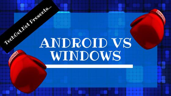 Android OS vs Windows Mobile Phone Comparison