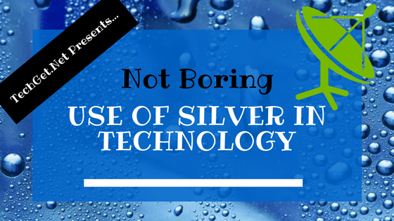 use-of-silver-in-technology