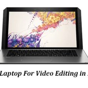 10 best laptop for video editing in 2019