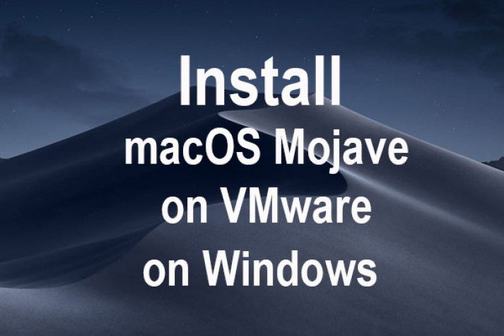Install macOS Mojave on VMware on Windows PC
