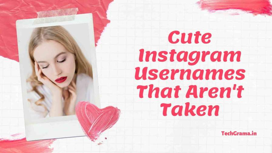Best Funny, Sad, Cool Instagram Names That Aren't Taken, Short Instagram Names That Aren't Taken, Cool Instagram Names That Aren't Taken For Girl, Instagram Usernames That Aren't Taken, One Word Instagram Usernames That Aren't Taken