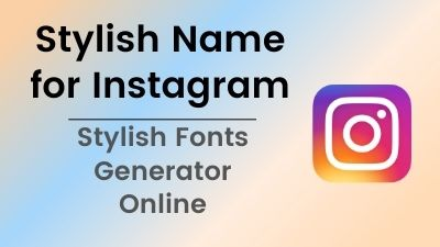 Stylish Name for Instagram