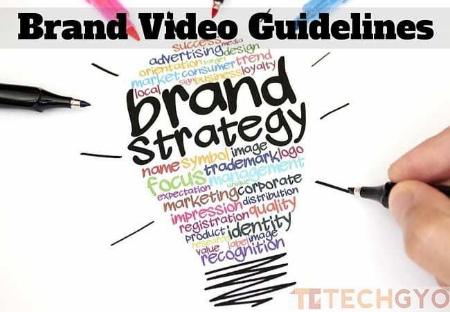 Brand Video Guidelines