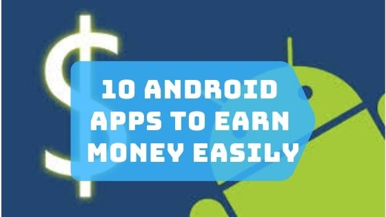 android apps to make money online