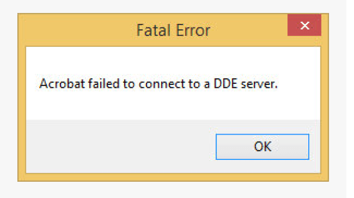 acrobat failed to connect to a dde server