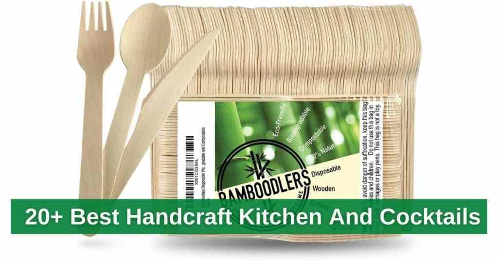 20+ Best Handcraft Kitchen And Cocktails In USA 2021