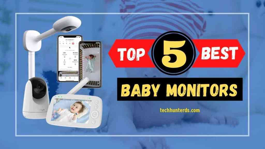 Top 5 Best Baby Monitor for Camping With Camera and Audio USA 2021