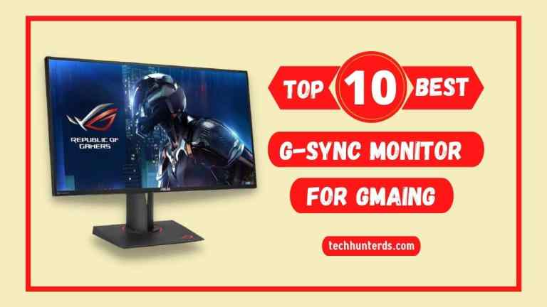 Top 10 Best Budget G-sync Compatible Monitor for Gaming 2021 Buying Guide, Pros, Cons